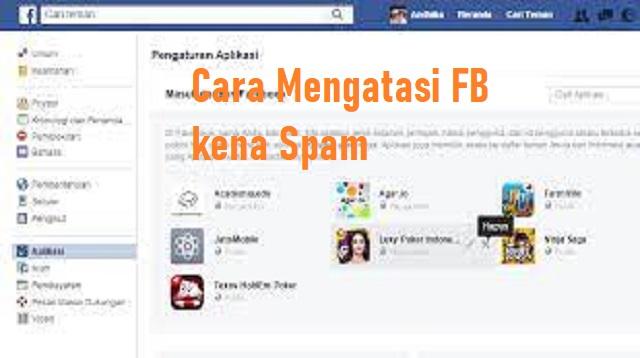 Cara Mengatasi FB kena Spam