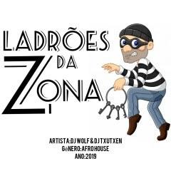DJ Wolf & DJ Txutxen - Ladrões Da Zona