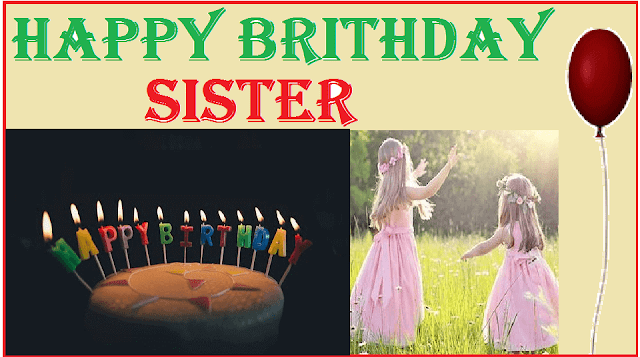 happy brithday sister