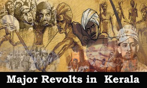 Kerala PSC - Majar Revolts in Kerala