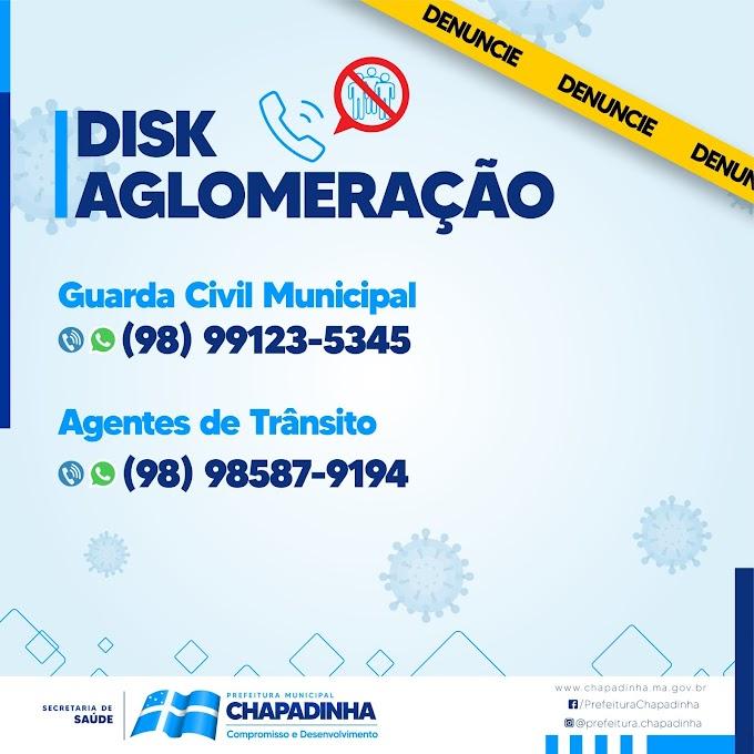 DENUNCIE! Conheça os números do Disk Aglomeração em Chapadinha