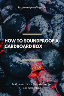 how to soundproof a cardboard box