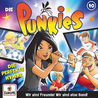 Hörspiel Die Punkies: Die perfekte Hymne, Folge 10