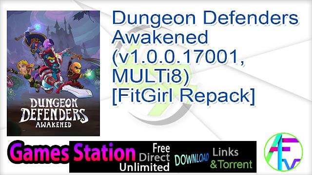 Dungeon Defenders Awakened (v1.0.0.17001, MULTi8) [FitGirl Repack]