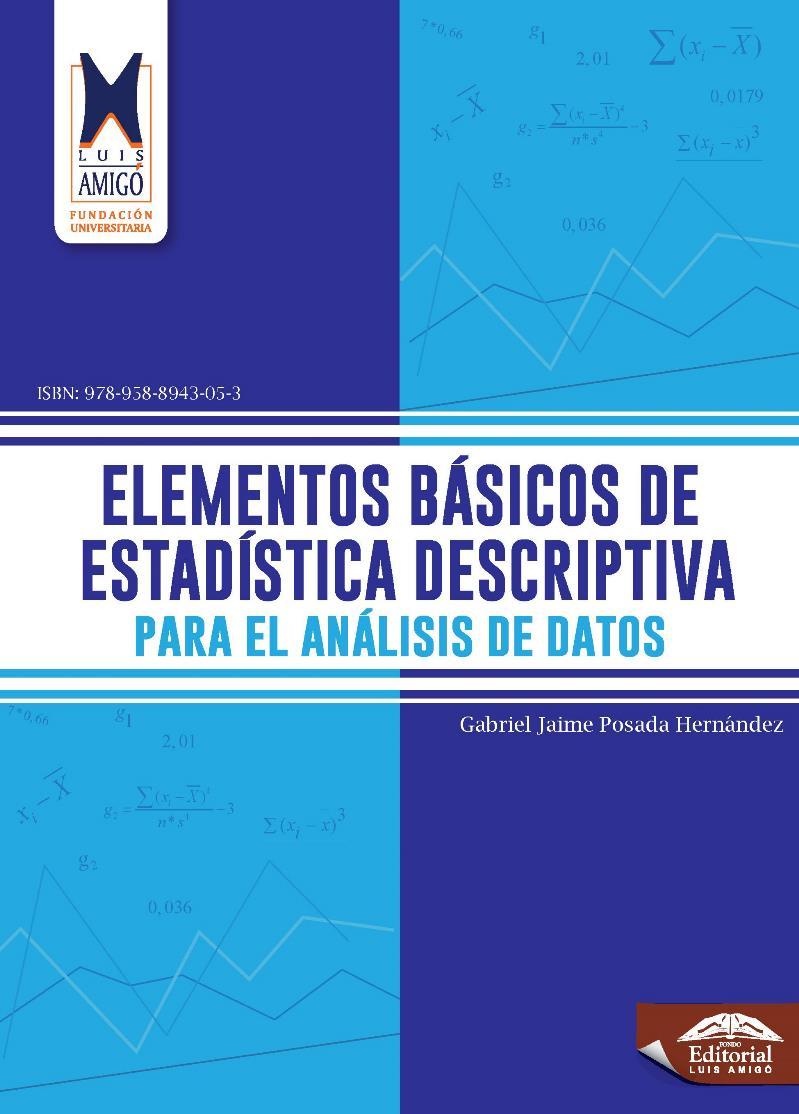 Elementos básicos de estadística descriptiva para el análisis de datos – Gabriel Jaime Posada Hernández