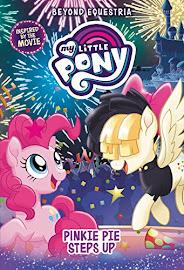 My Little Pony Pinkie Pie Steps Up Books