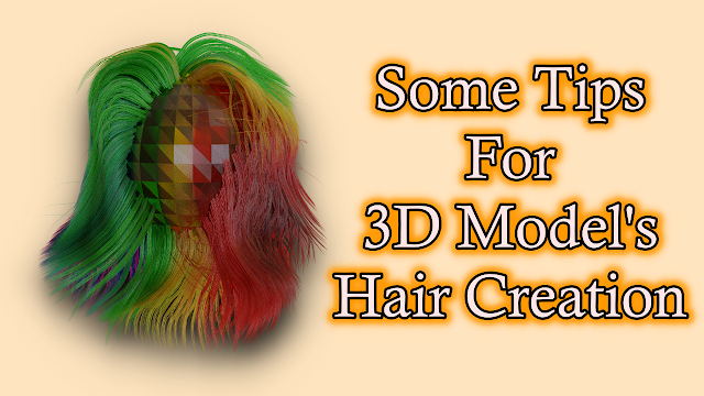 What is the difference between creation of 3D Animation Model's Hair and 3D Game Model's Hair?