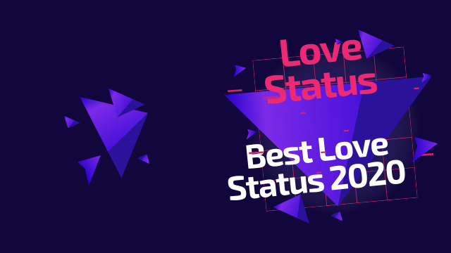 Best Love Status 2020 | New Love Status In English And Hindi | Love Status