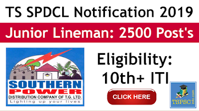 TS Junior lineman notification 2019 TSSPDCL direct recruitment of 2500 junior lineman posts