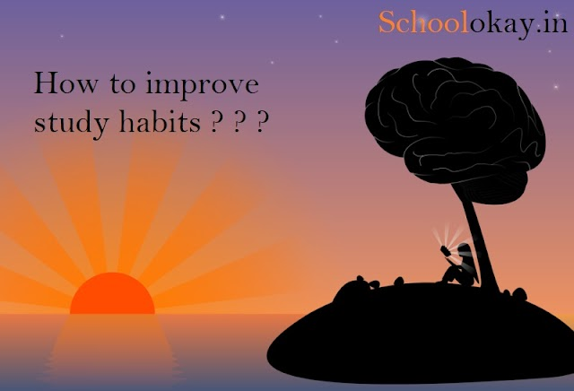 10 WAYS TO IMPROVE STUDY HABITS IN 2019