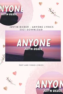 Justin Bieber - Anyone lyrics | Justin Bieber - Anyone lyrics and video lyrics 2021