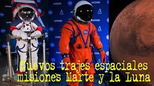 Nuevos trajes espaciales de la NASA para misiones a la Luna y Marte