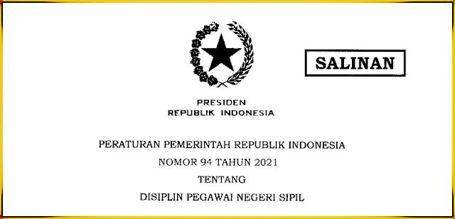 PP Nomor 94 Tahun 2021 Tentang Disiplin PNS