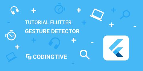 Tutorial flutter gesture detector