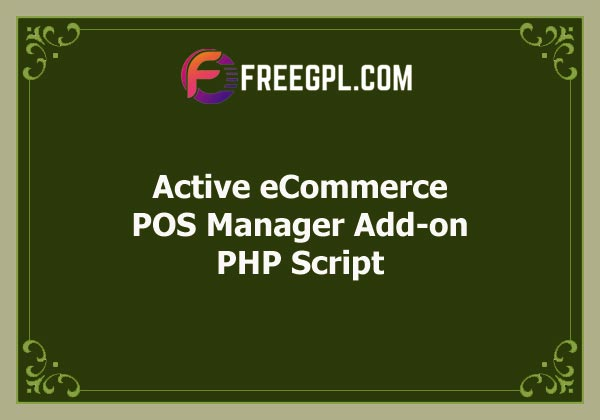 Active eCommerce POS Manager Add-on Free Download