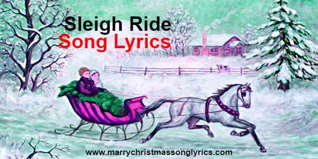 Sleigh Ride Song Lyrics