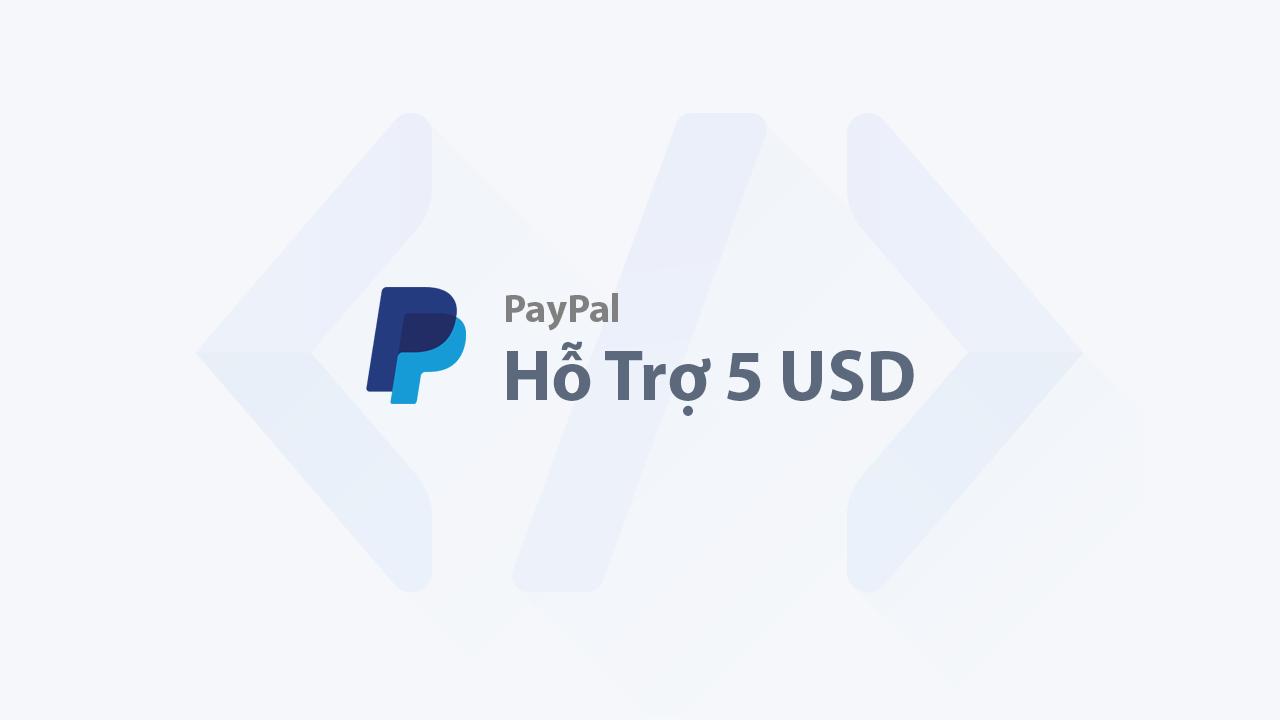 Hướng dẫn nhận 5 đô miễn phí từ PayPal mới nhất