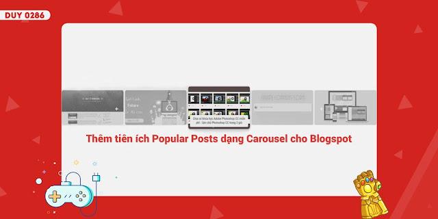 Thêm tiện ích Carousel Popular Posts cho Blogspot