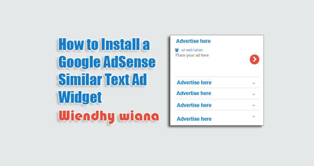 How to Install a Google AdSense Similar Text Ad Widget