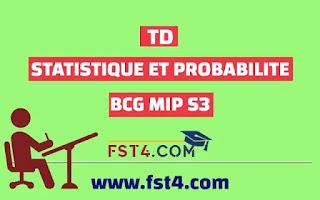 TD STATISTIQUE ET PROBABILITE CORRIGE BCG MIP pdf
