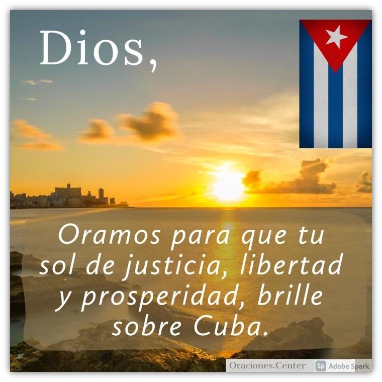 Oraciones para Cuba - Justicia, Libertad, Prosperidad y Sanidad.