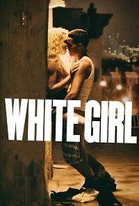 Watch White Girl Online Free in HD
