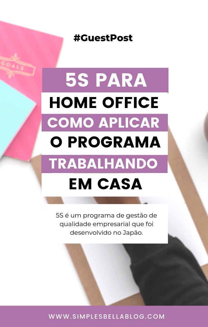 5s para Home Office: como aplicar o programa trabalhando em casa