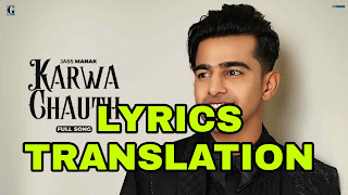 Karwa Chauth Lyrics | Translation | in English/Hindi – Jass Manak