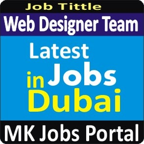 Web Designer Jobs in UAE Dubai With Mk Jobs Portal