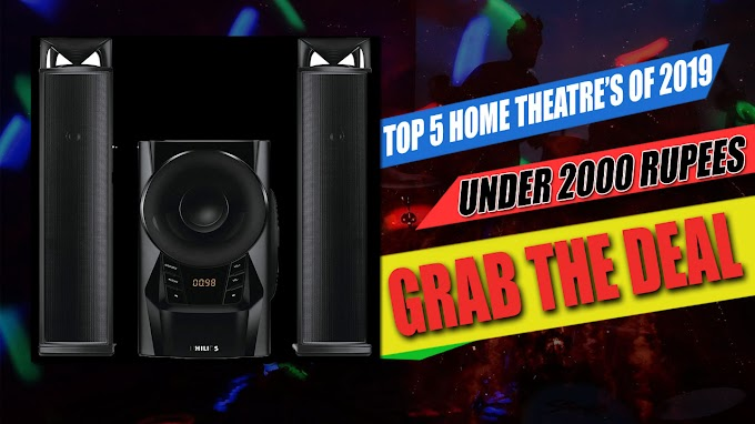 Top 5 Best Home Theatres Under 2000 Rupees In India (2019) | Tech Express