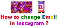 How to Change Email in Instagram ?