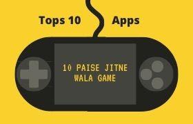 10 Paise Jitne Wala Game