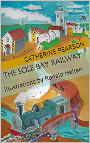 New Children's Book by Catherine Pearson - The Sole Bay Railway