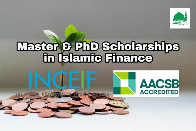 Beasiswa Magister & Doktoral Keuangan Islam di INCEIF, Malaysia 2020