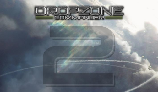 Dropzone Commander 2nd Edition Announced!!!