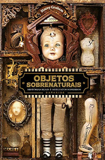 Objetos Sobrenaturais / Stacey Graham / Darkside Books
