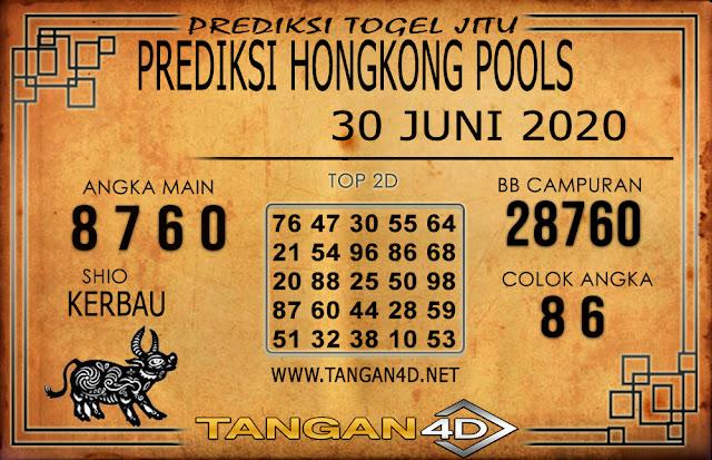 PREDIKSI TOGEL HONGKONG TANGAN4D 30 JUNI 2020