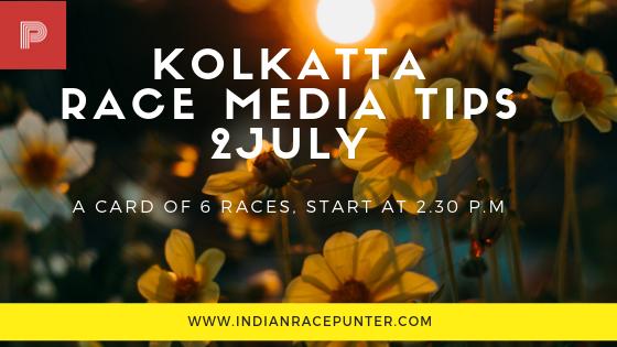 Kolkatta Race Media Tips 2 July