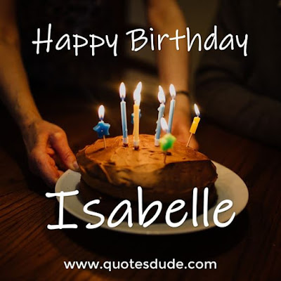 Happy Birthday Isabelle Message, Quotes & Cake Images