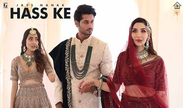 Hass Ke Lyrics - Jass Manak
