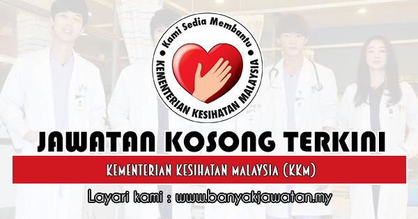 Jawatan Kosong Kerajaan 2019 di Kementerian Kesihatan Malaysia (KKM)