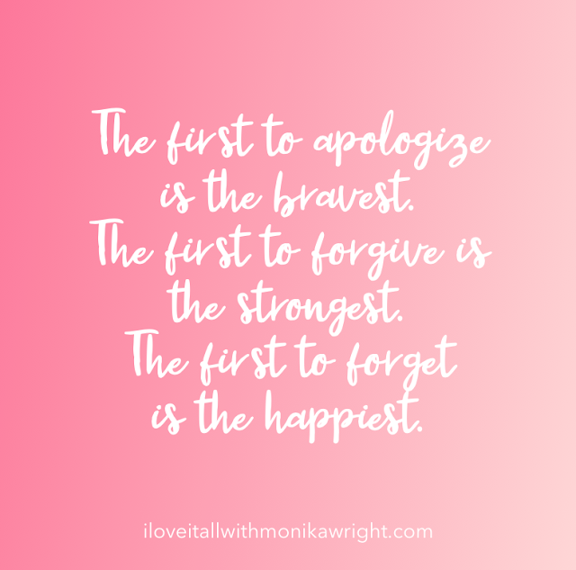 #forgive quote #forget quote #apologize quote #The Sunday Quote #iloveitallshop #good words #quote #quotes #mindset