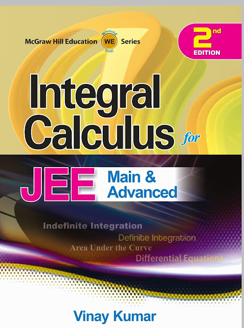 Integral Calculus By Vinay Kumar : JEE Advance Exam PDF Book