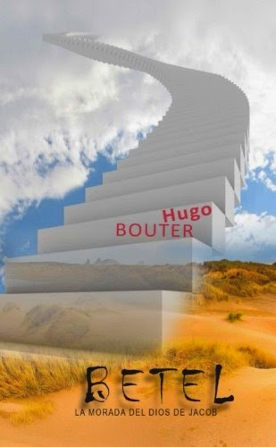 Hugo Bouter-Betel La Morada Del Dios De Jacob-