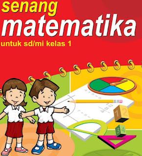 Buku Matematika Kelas 1 SD Kurikulum KTSP Kemendikbud