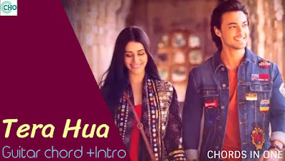 Tera Hua guitar chords and Intro solo tab Accurate | Loveratri | Atif Aslam
