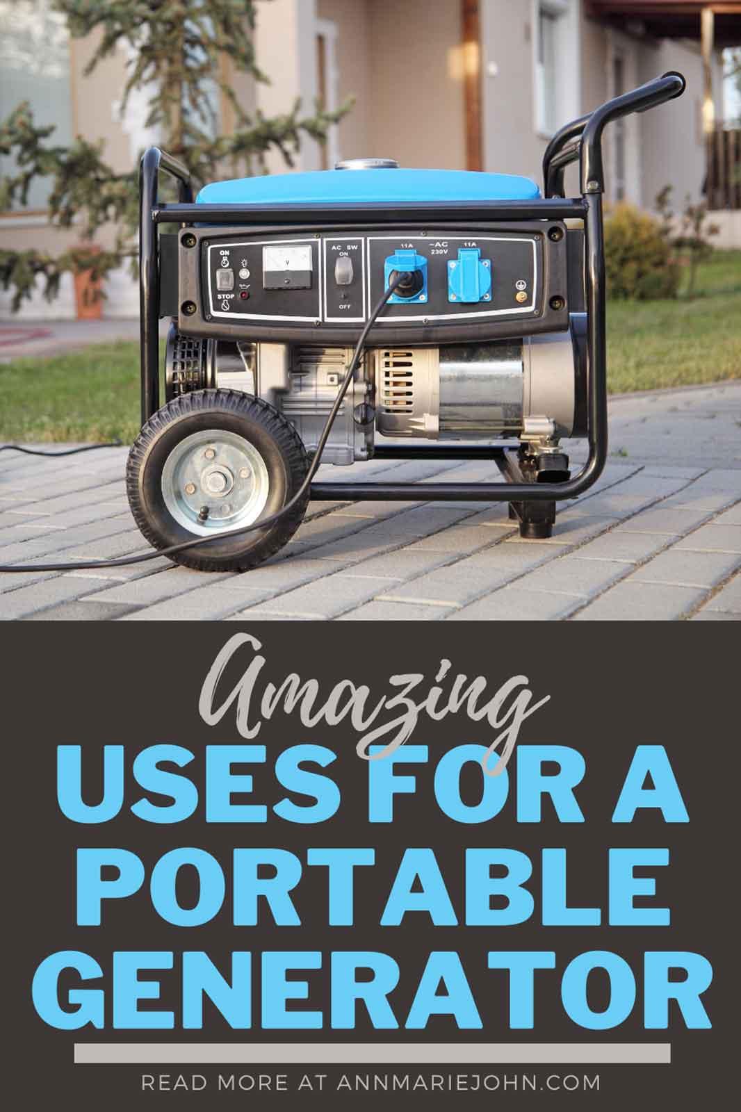 Amazing Uses for Portable Generators
