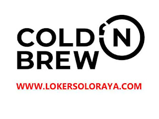 Loker Solo Agustus 2020 di Cold n Brew Coffee Shop