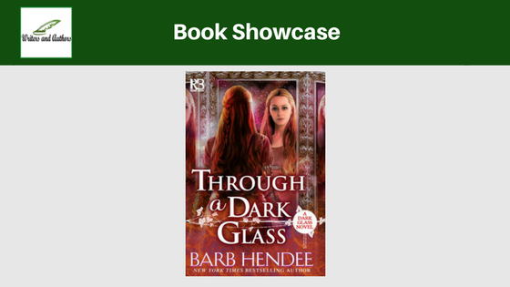 Book Showcase: Through a Dark Glass by Barb Hendee