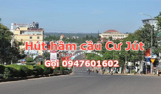 Hút hầm cầu Cư Jút - Gọi 0947601602